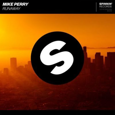 Mike Perry - Runaway